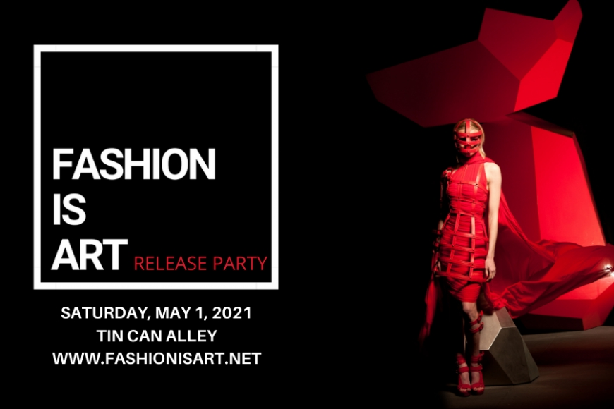 Fashion is ART Release Party Announcement
